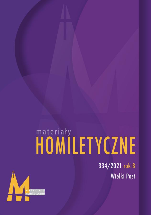 Materiały Homiletyczne 334, Wielki Post 2021, rok B